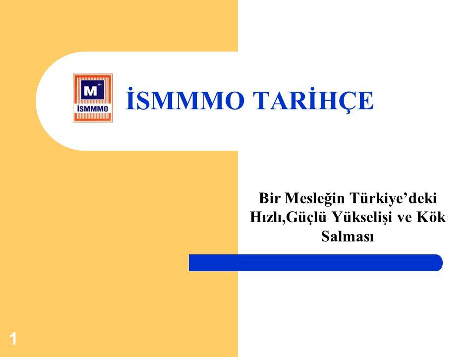 Bir Mesleğin Türkiye'deki Hızlı,Güçlü Yükselişi ve Kök Salması