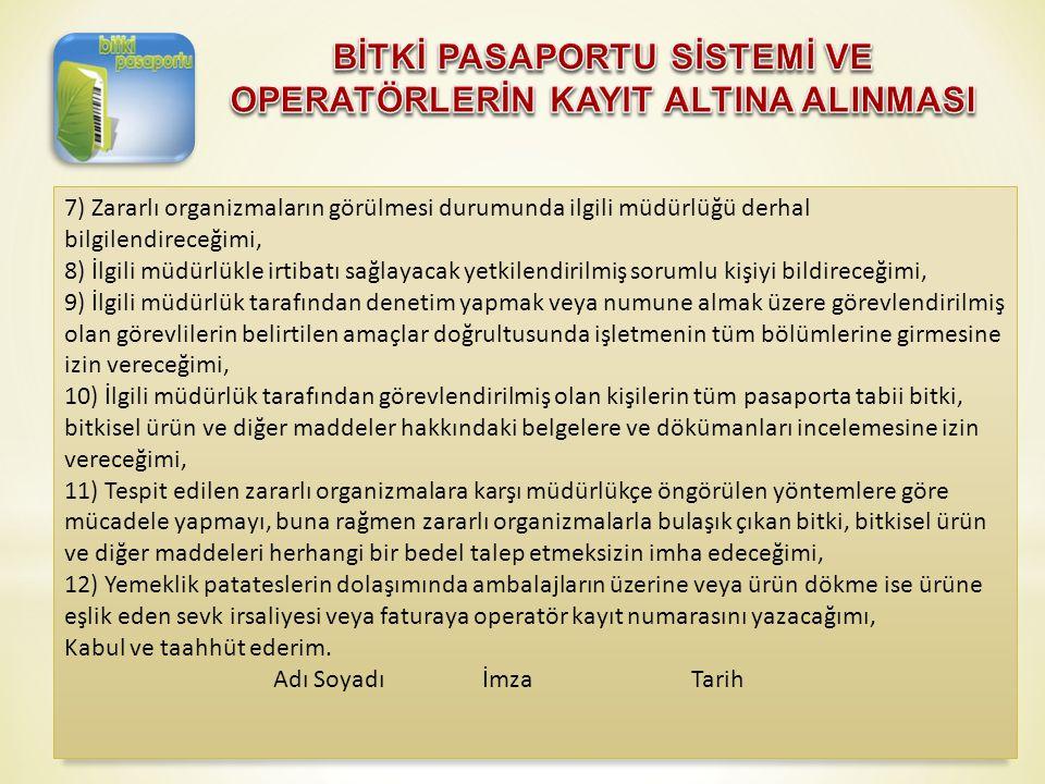 BİTKİ PASAPORTU SİSTEMİ VE OPERATÖRLERİN KAYIT ALTINA ALINMASI