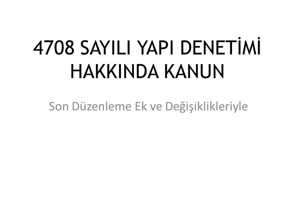 4708 SAYILI YAPI DENETİMİ HAKKINDA KANUN