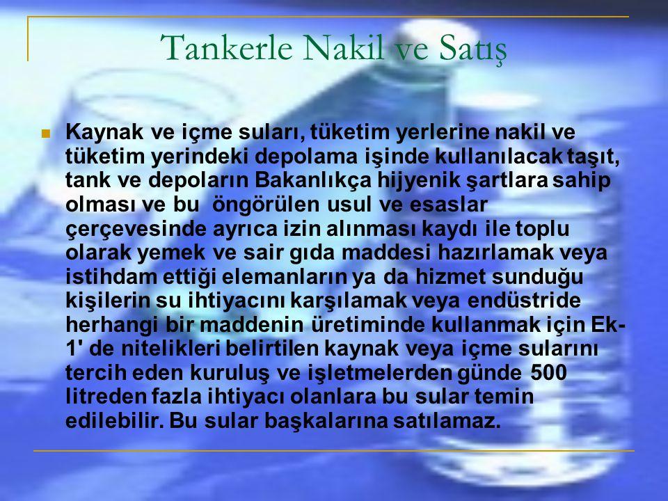 Tankerle Nakil ve Satış