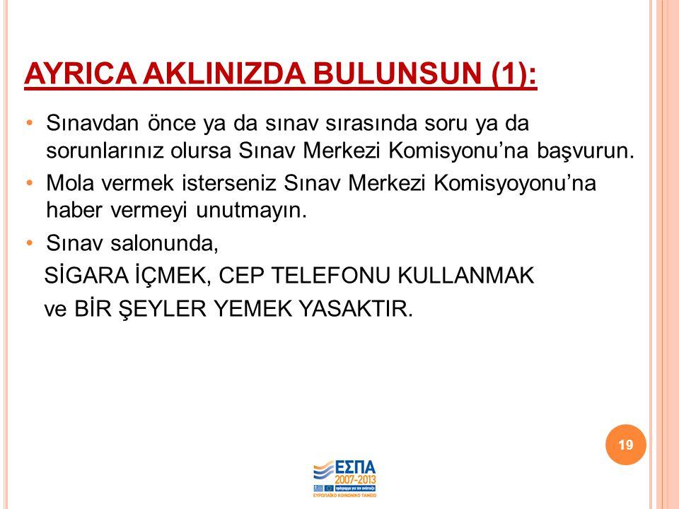 AYRICA AKLINIZDA BULUNSUN (1):