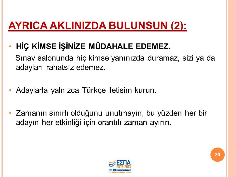 AYRICA AKLINIZDA BULUNSUN (2):