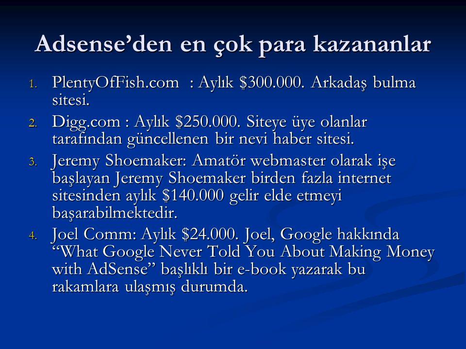 Adsense'den en çok para kazananlar
