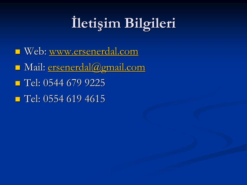 İletişim Bilgileri Web: www.ersenerdal.com. Mail: ersenerdal@gmail.com.