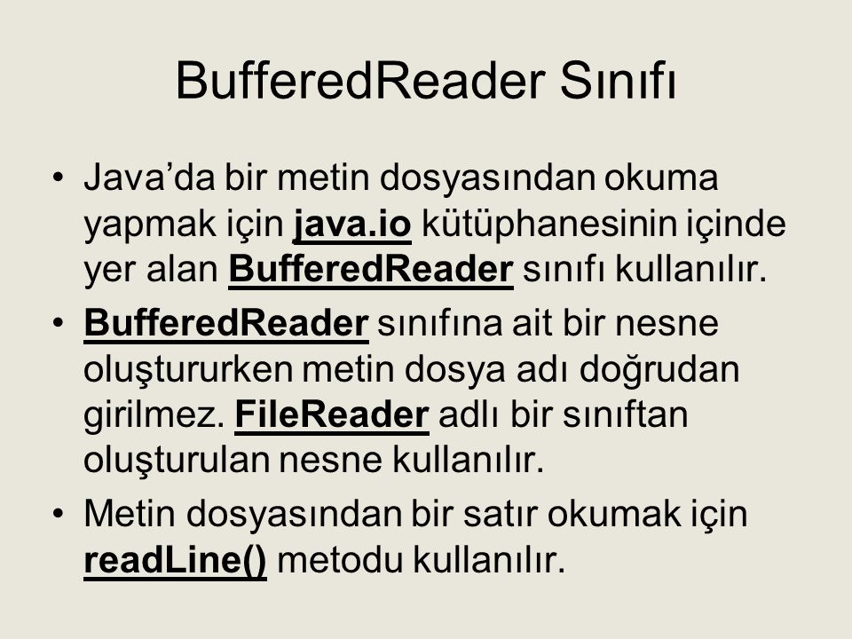BufferedReader Sınıfı