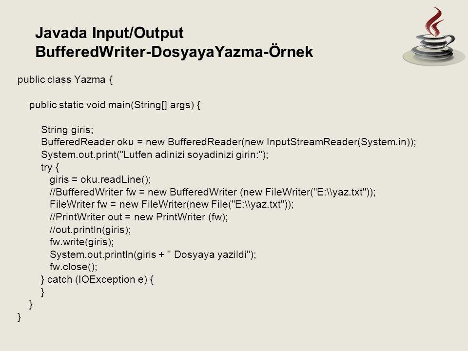 BufferedWriter-DosyayaYazma-Örnek