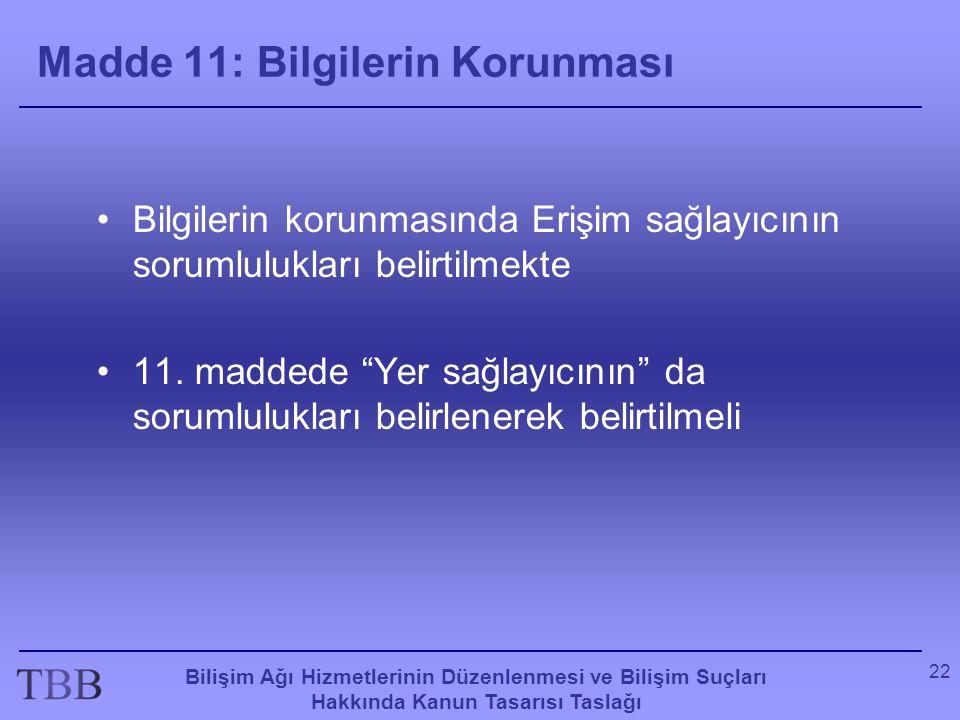 Madde 11: Bilgilerin Korunması