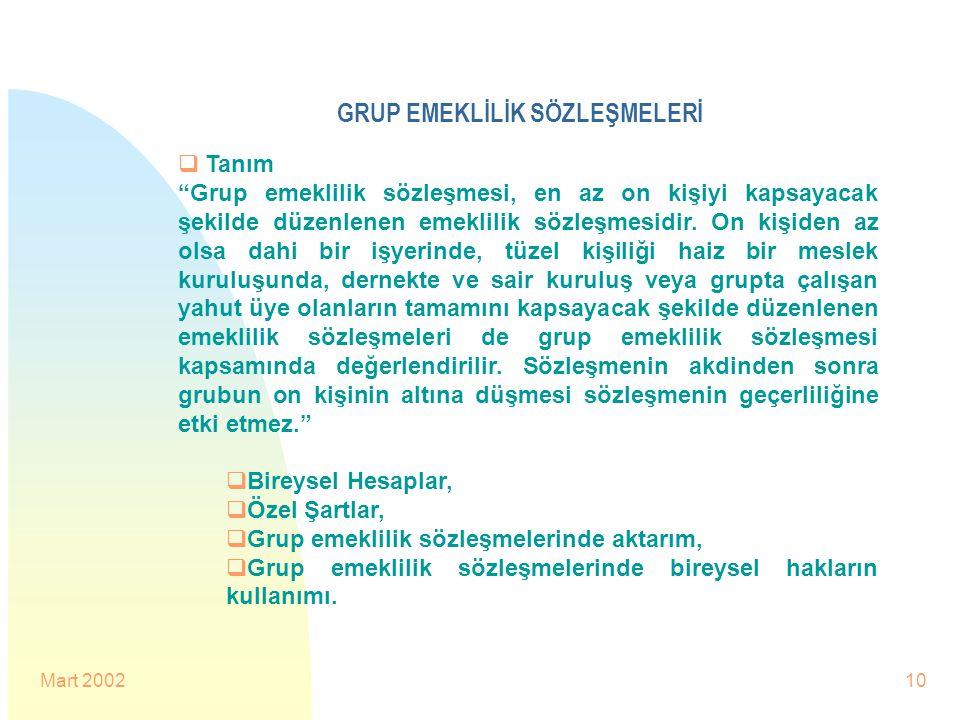 GRUP EMEKLİLİK SÖZLEŞMELERİ
