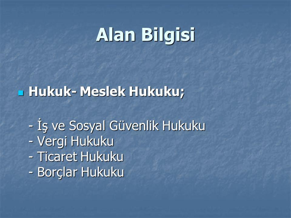 Alan Bilgisi Hukuk- Meslek Hukuku;