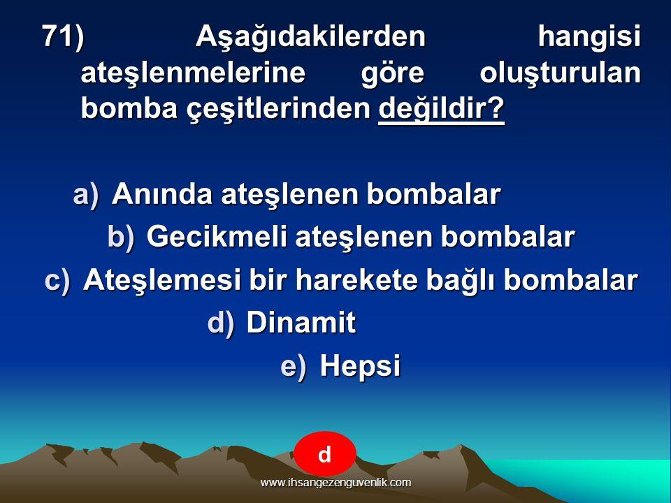 Anında ateşlenen bombalar Gecikmeli ateşlenen bombalar