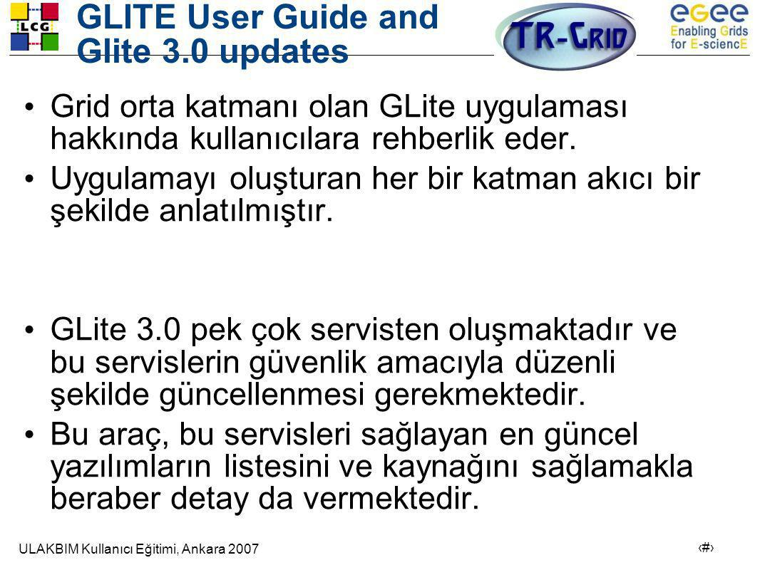 GLITE User Guide and Glite 3.0 updates