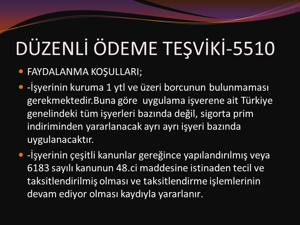 DÜZENLİ ÖDEME TEŞVİKİ-5510
