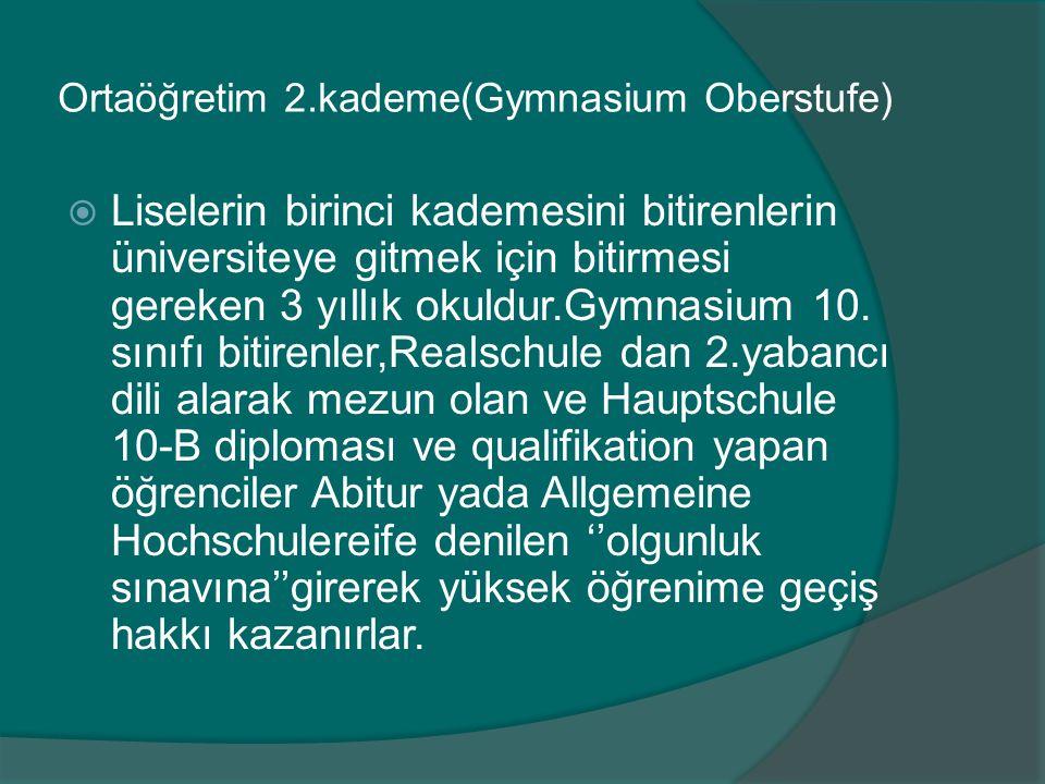 Ortaöğretim 2.kademe(Gymnasium Oberstufe)