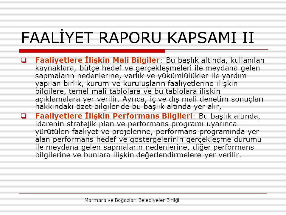 FAALİYET RAPORU KAPSAMI II