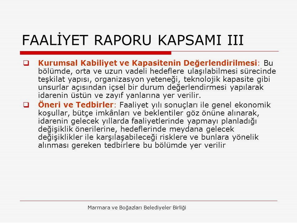 FAALİYET RAPORU KAPSAMI III