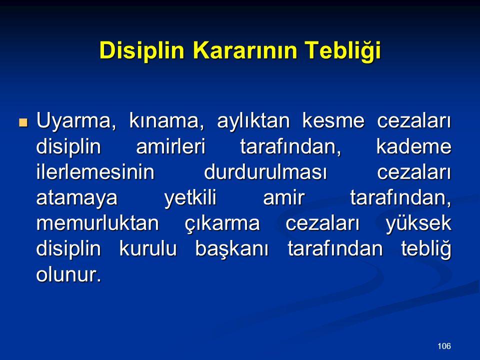 Disiplin Kararının Tebliği