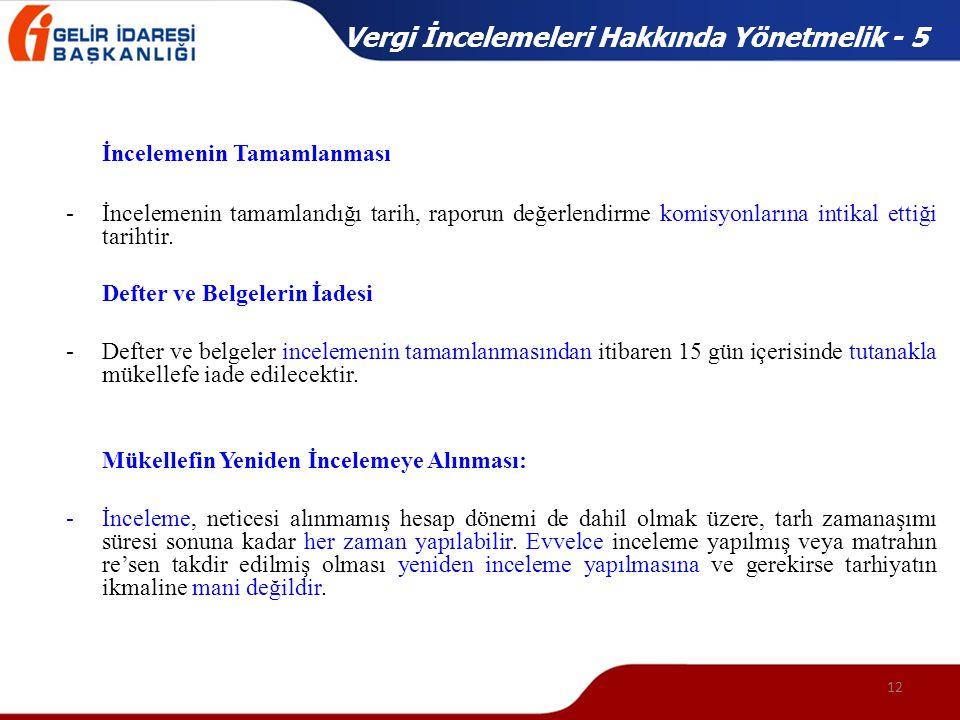 Vergi İncelemeleri Hakkında Yönetmelik - 5