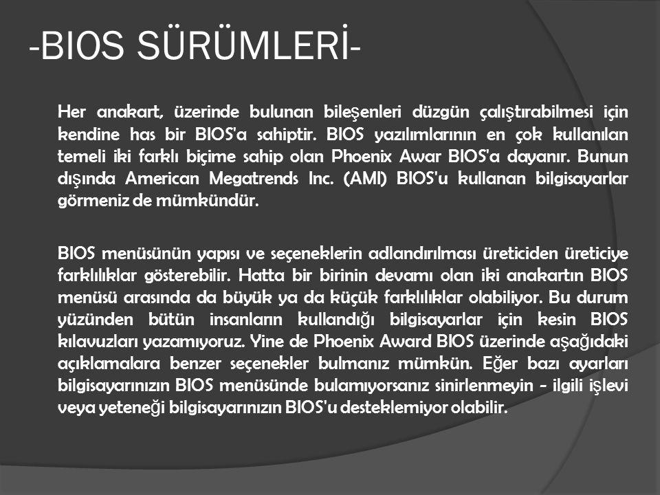 -BIOS SÜRÜMLERİ-