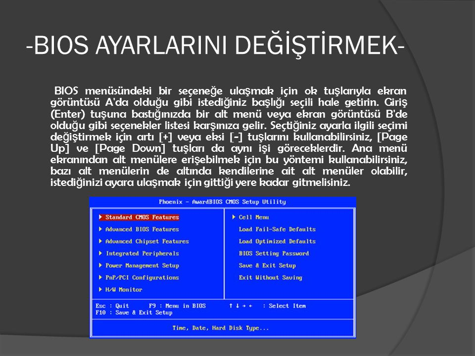 -BIOS AYARLARINI DEĞİŞTİRMEK-