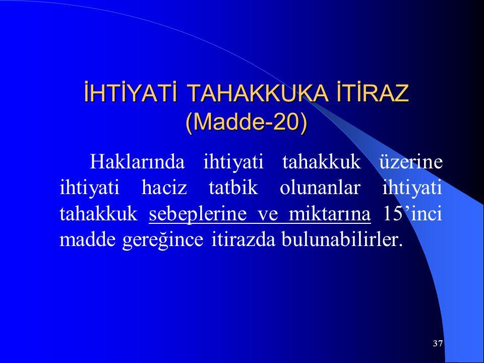 İHTİYATİ TAHAKKUKA İTİRAZ (Madde-20)