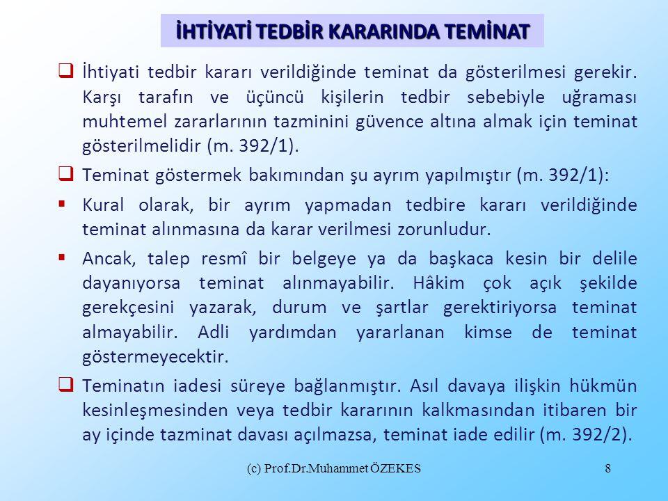 İHTİYATİ TEDBİR KARARINDA TEMİNAT