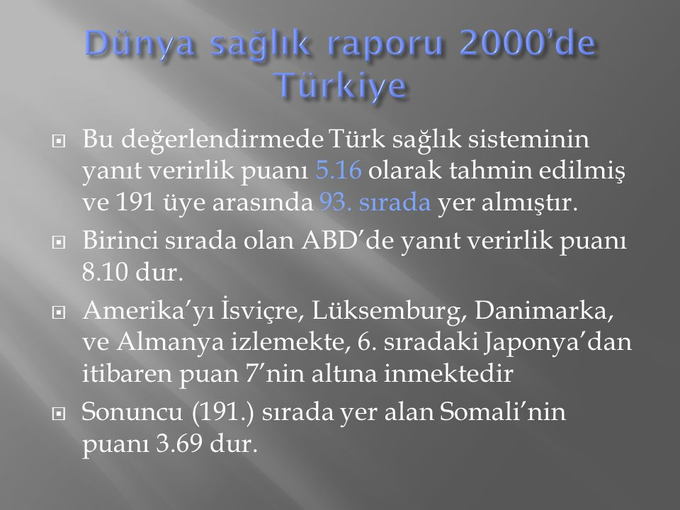 Dünya sağlık raporu 2000'de Türkiye