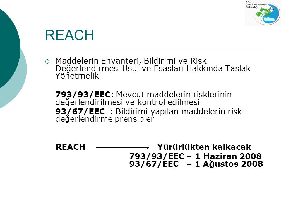 REACH Maddelerin Envanteri, Bildirimi ve Risk Değerlendirmesi Usul ve Esasları Hakkında Taslak Yönetmelik.
