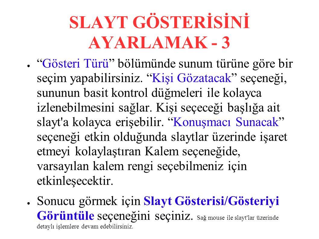 SLAYT GÖSTERİSİNİ AYARLAMAK - 3