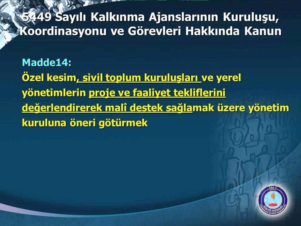5449 Sayılı Kalkınma Ajanslarının Kuruluşu, Koordinasyonu ve Görevleri Hakkında Kanun