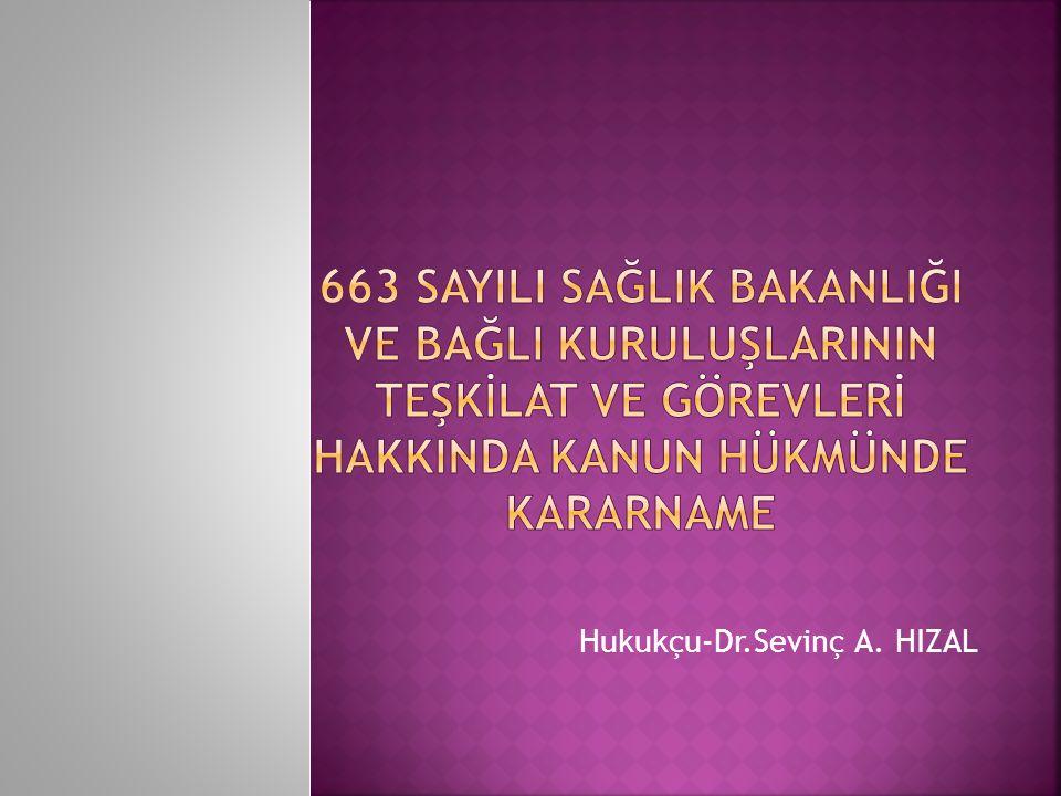 Hukukçu-Dr.Sevinç A. HIZAL