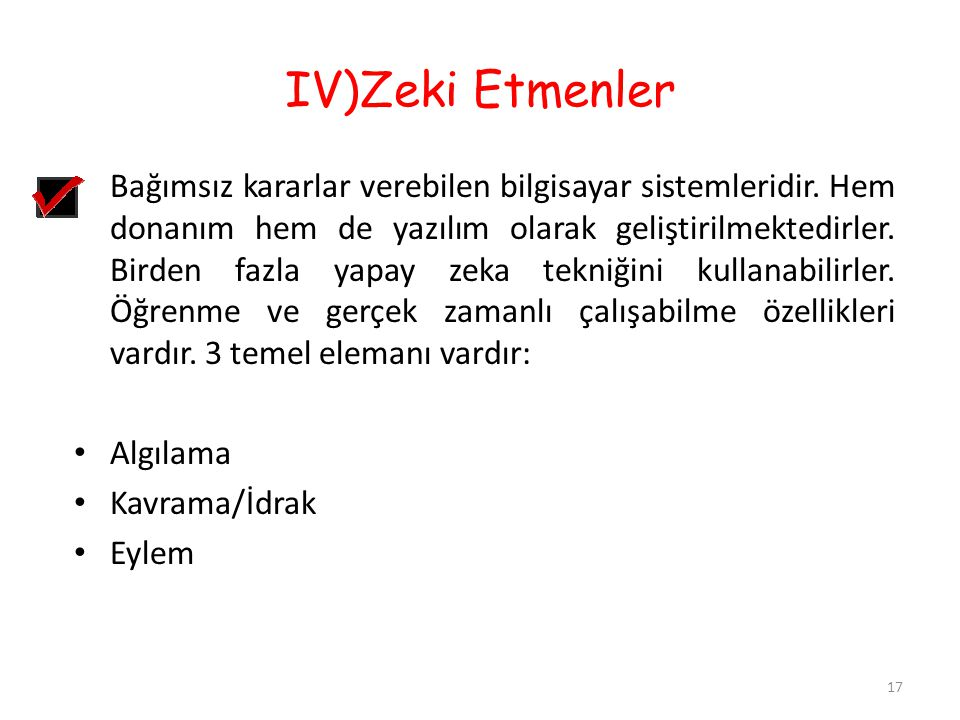 IV)Zeki Etmenler