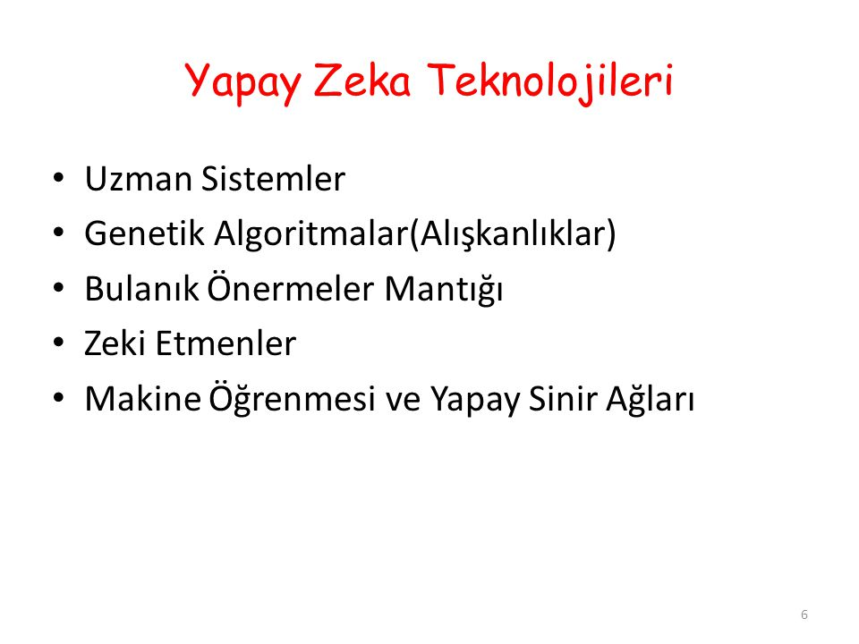 Yapay Zeka Teknolojileri