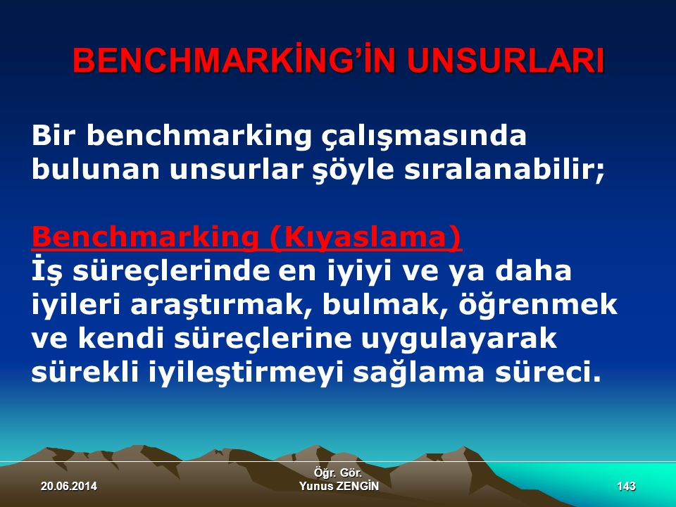 BENCHMARKİNG'İN UNSURLARI