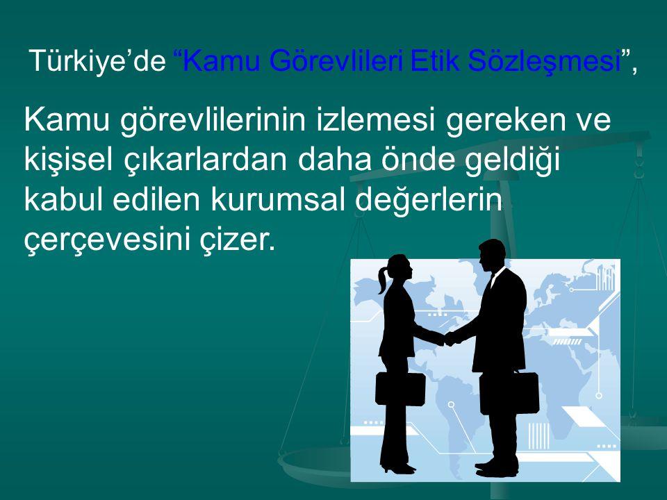 Türkiye'de Kamu Görevlileri Etik Sözleşmesi ,