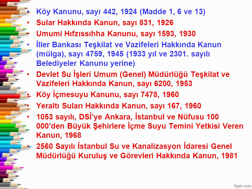 Köy Kanunu, sayı 442, 1924 (Madde 1, 6 ve 13)