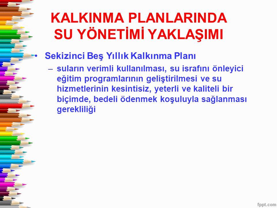 KALKINMA PLANLARINDA SU YÖNETİMİ YAKLAŞIMI