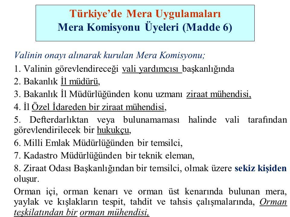 Türkiye'de Mera Uygulamaları Mera Komisyonu Üyeleri (Madde 6)