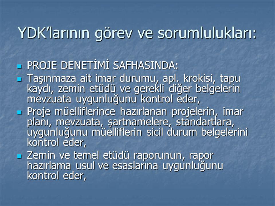 YDK'larının görev ve sorumlulukları: