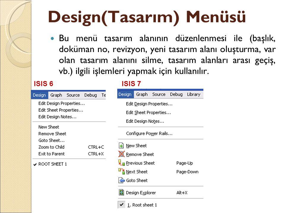 Design(Tasarım) Menüsü