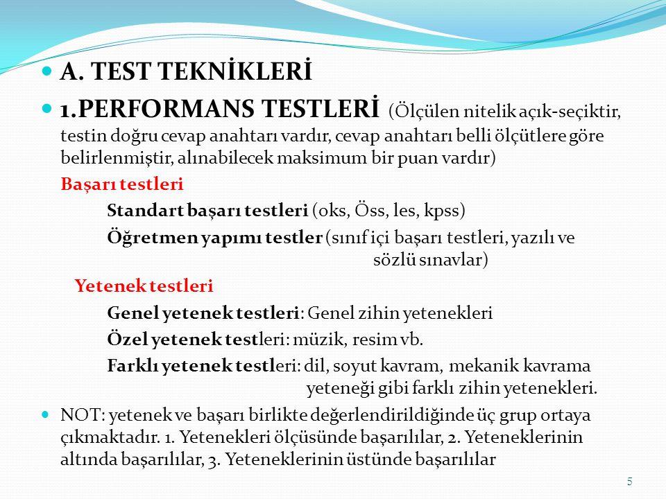 A. TEST TEKNİKLERİ