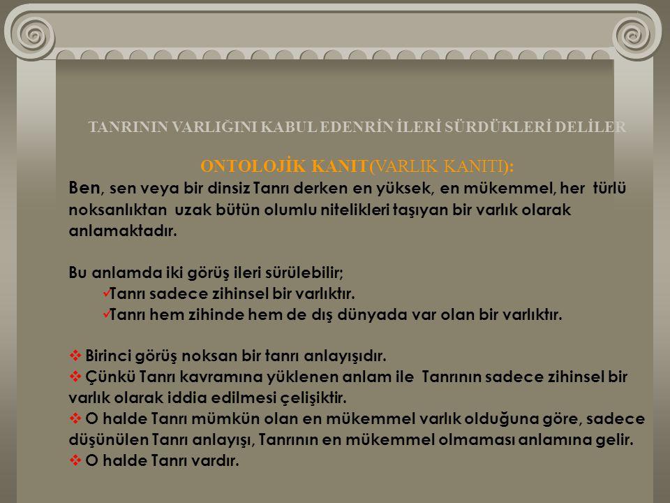 ONTOLOJİK KANIT(VARLIK KANITI):