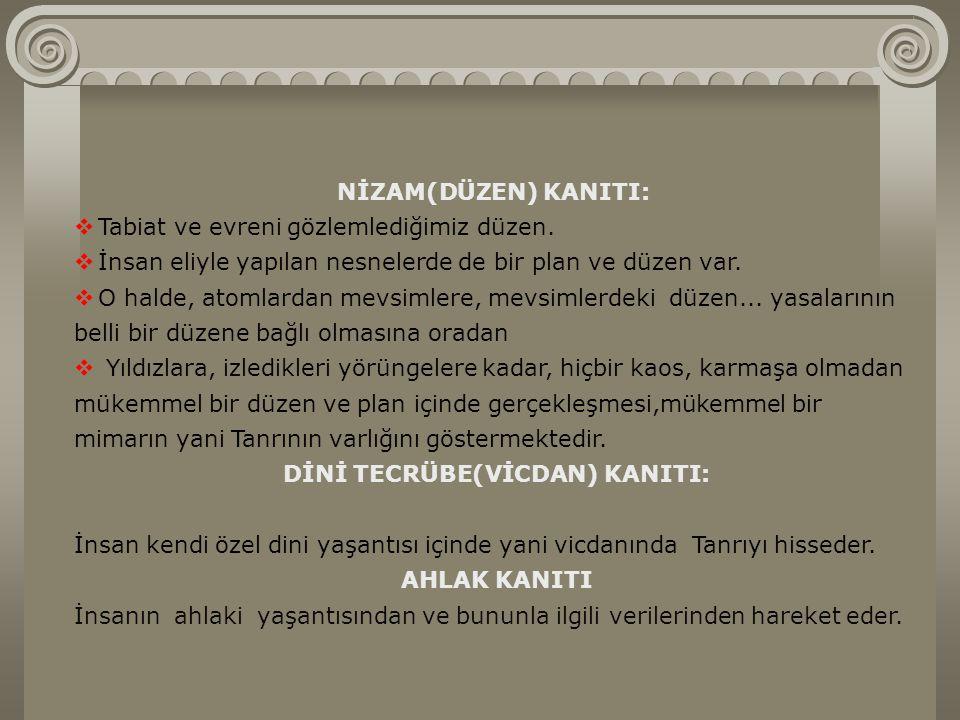 DİNİ TECRÜBE(VİCDAN) KANITI: