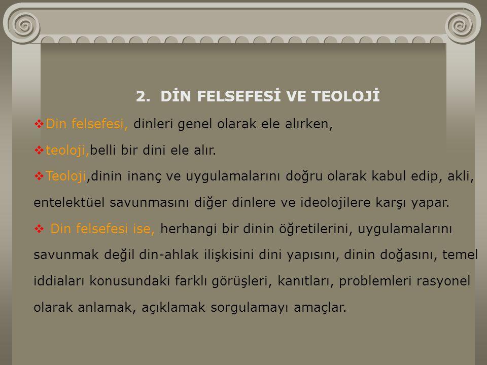 2. DİN FELSEFESİ VE TEOLOJİ