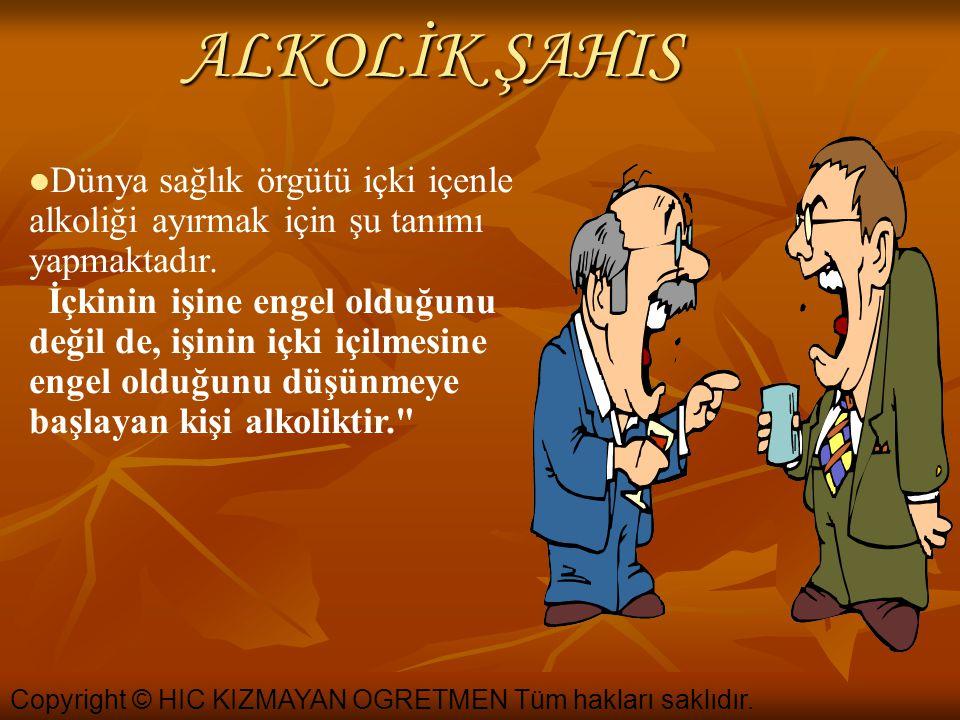 ALKOLİK ŞAHIS