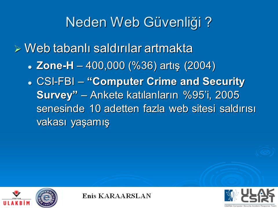 Neden Web Güvenliği Web tabanlı saldırılar artmakta