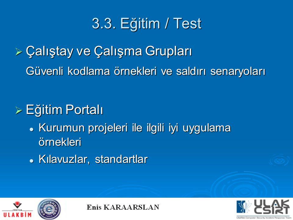 3.3. Eğitim / Test Çalıştay ve Çalışma Grupları