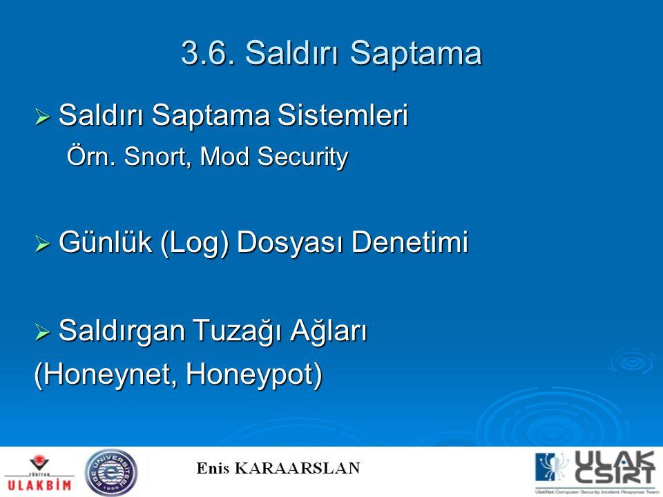 3.6. Saldırı Saptama Saldırı Saptama Sistemleri