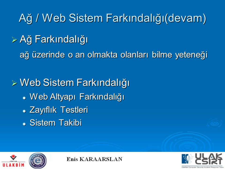 Ağ / Web Sistem Farkındalığı(devam)