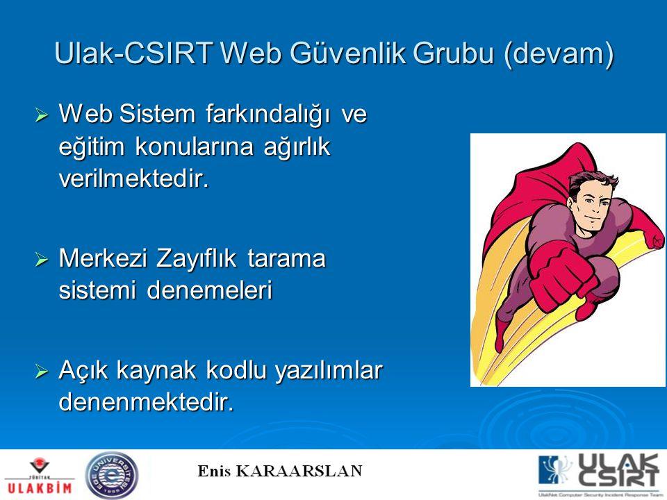 Ulak-CSIRT Web Güvenlik Grubu (devam)