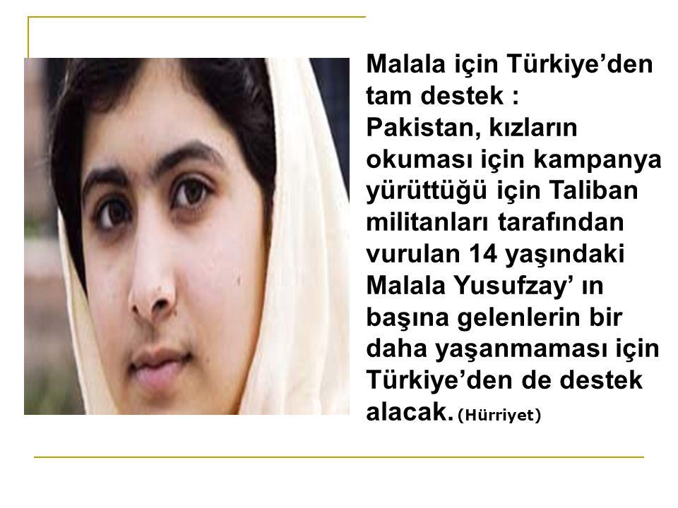 Malala için Türkiye'den tam destek :